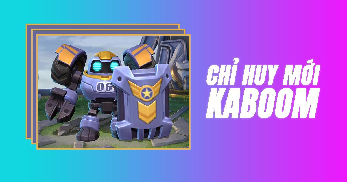 Magic Chess ra mắt chỉ huy mới Kaboom